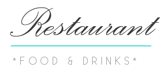 Restaurant - Food & Drinks